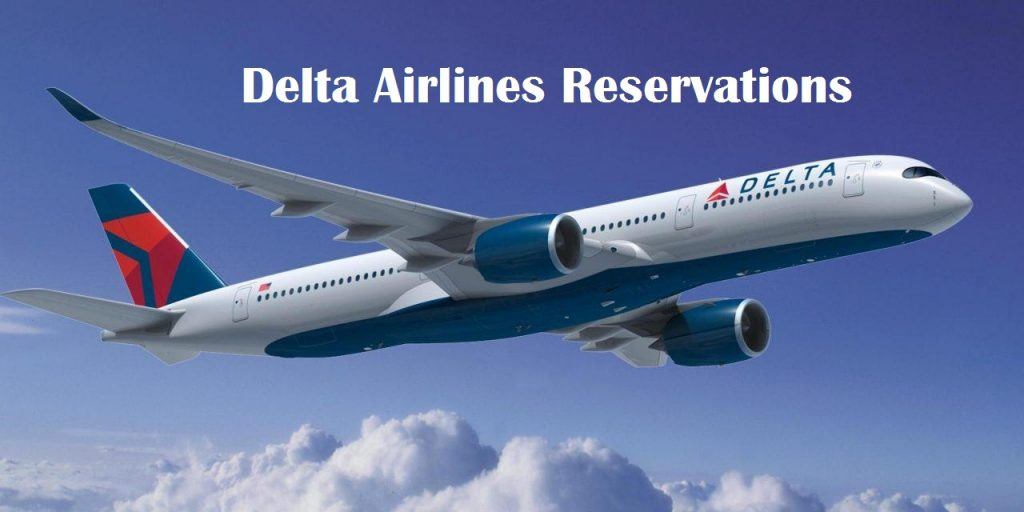 Airlines Reservations online - Why Delta Airlines